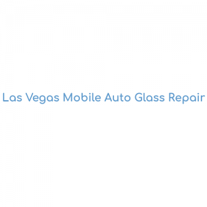 Las Vegas Mobile Auto Glass Repair in Nevada